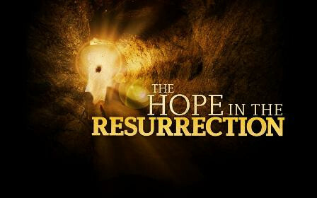 THE HOPE in the RESURRECTION