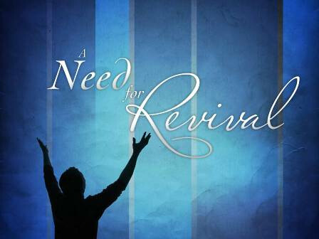 Our Hope For Survival Is Revival