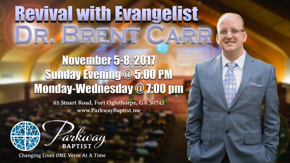 Fall Revival with Dr. Brent Carr