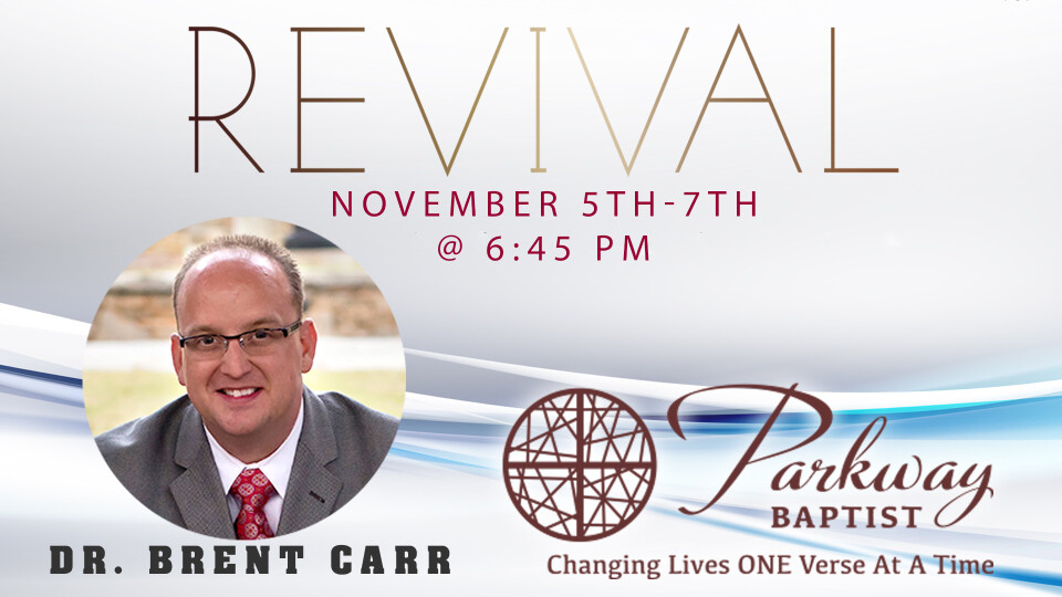 Revival with Dr. Brent Carr