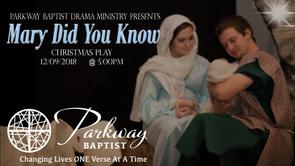 Christmas Play: Mary Did You Know