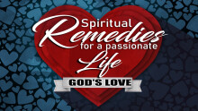 Spiritual Remedies to a Passionate Life