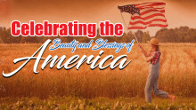 Celebrating the Beauty and Blessing of America